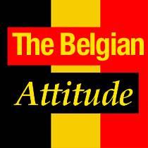 The Belgian Attitude. Pub. Cagnes sur Mer