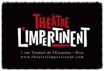 Le Théâtre l'Impertinent. Théâtre. Nice